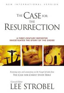 NIV, The Case for the Resurrection, Paperback: A First-Century Investigative Rep