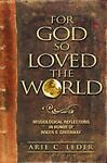 For God So Loved the World : Missiological Reflections in Honour of Roger S. Greenway, , 1553069811