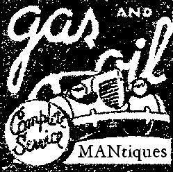 Gas and Oil MANtiques