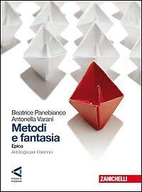 METODI-E-FANTASIA-EPICA-B-PANEBIANCO-A-VARANI-ZANICHELLI