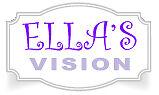 ELLA'S VISION