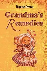 Grandma's Remedies by