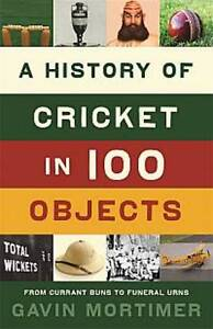 A History of Cricket in 100 Objects-ExLibrary