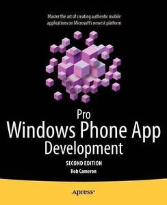 Pro Windows Phone App Development 2nd Edition (Professional Apress), New, Camero