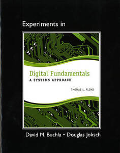 NEW Lab Manual for Digital Fundamentals: A Systems Approach by Thomas L. Floyd