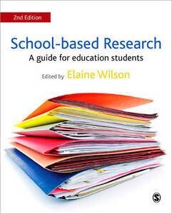 School-Based Research: A Guide for Education Students by SAGE Publications Ltd …