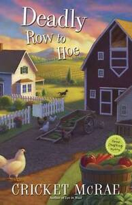 Deadly Row to Hoe (A Home Crafting Mystery)-ExLibrary