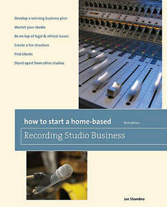How-to-Start-a-Home-Based-Recording-Studio-Business-by-Joe-Shambro-Paperback