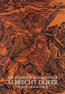 THE COMPLETE WOODCUTS OF ALBRECHT DURER ed dr willi kurth US large paperback