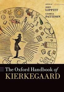 The Oxford Handbook of Kierkegaard by Oxford University Press (Hardback, 2013)