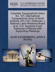 Columbia Typographical Union No. 101, In...