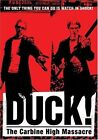 Duck! The Carbine High Massacre (DVD, 2004)