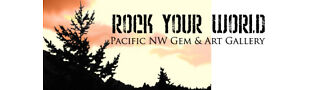 Rock Your World PNW Gem and Art