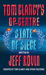 Tom-Clancys-Op-Centre-6-State-of-Siege-Jeff-Rovin-Used-Good-Book