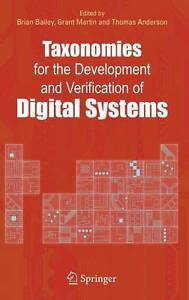 Taxonomies for the Development and Verification of Digital Systems by