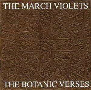 MARCH-VIOLETS-The-Botanic-Verses-gothic-new-sealed-CD-complete-1982-84-singles