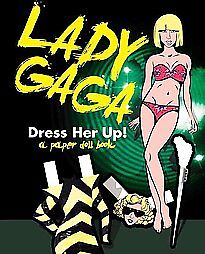 Lady Gaga Dress Her Up a Paper Doll Book by Carlton Books Limited