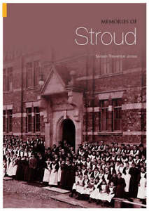 Memories-of-Stroud-by-Tamsin-Treverton-Jones-Paperback-2005