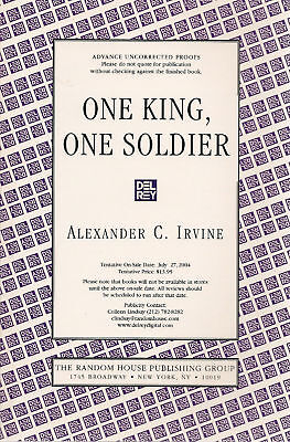 One King, One Soldier By Alexander C. Irvine Arc