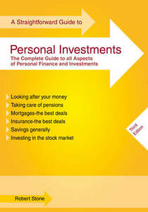 Straightforward Guide to Personal Investments, A, Robert Stone