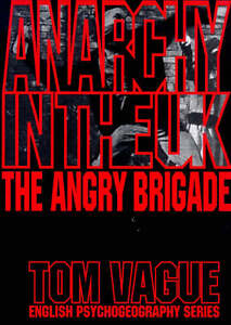 Anarchy-in-the-UK-Angry-Brigade-by-Tom-Vague-Paperback-1997