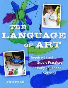 The Language of Art: Inquiry-Based Studi...