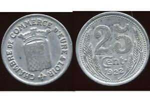 Chambre de commerce eure et loir 25 centimes 1922 ebay - Chambre des metiers eure et loir ...