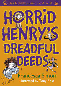 Horrid-Henrys-Dreadful-Deeds-Francesca-Simon-Hardcover-Book