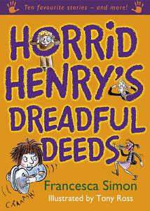 Horrid-Henrys-Dreadful-Deeds-Francesca-Simon-Hardcover-Book