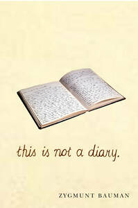 This-is-Not-a-Diary-by-Zygmunt-Bauman-Book-Paperback-2012
