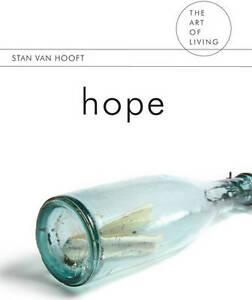 Hope (The Art of Living), New, van Hooft, Stan Book