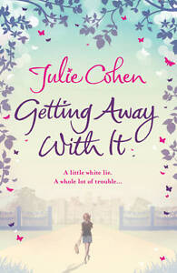 Julie-Cohen-Getting-Away-With-It-Book