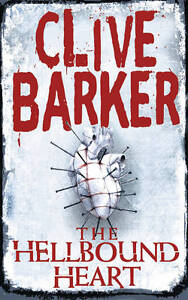 The Hellbound Heart by Clive Barker (Ele...