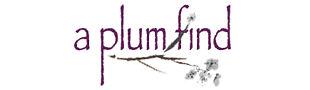 a plum find