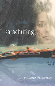 Parachuting by Leora Freedman (Book, 2010)