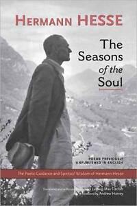 The Seasons of the Soul: The Poetic Guidance and Spiritual Wisdom of Herman Hess