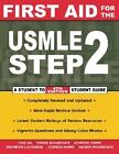 First Aid for the USMLE Step 2 by Chirag Amin, Tao Le and Vikas Bhushan (2003, Paperback)