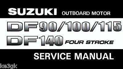 Suzuki Outboard Motor Df 90/100/115/140 Service Manual Cdrom Pdf