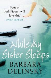 While-My-Sister-Sleeps-Barbara-Delinsky-Good-Used-Book