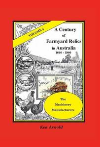 A Century of Farmyard Relics in Australi...