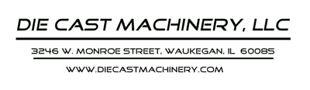 Die Cast Machinery LLC