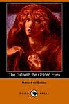 The Girl with the Golden Eyes (Dodo Press) De Balzac, Honore -Paperback
