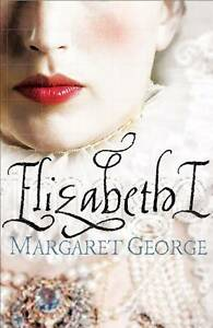 Elizabeth I, George, Margaret, Very Good Book