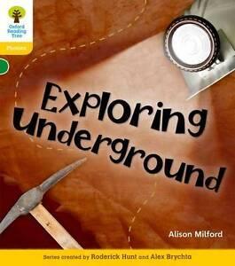 Oxford Reading Tree: Level 5: Floppy's Phonics Non-Fiction: Exploring Undergroun