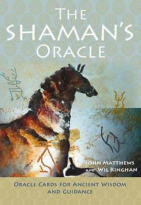 The Shaman's Oracle: Oracle Cards for Ancient Wisdom and Guidance by Wil...