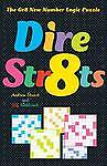 NEW Dire Str8ts: The Gr8 New Number Logic Puzzle by Jeff Widderich