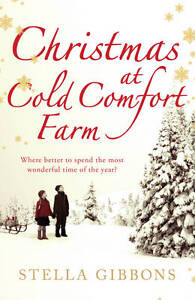 Gibbons, Stella, Christmas at Cold Comfort Farm, Very Good Book