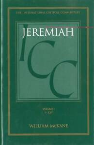 NEW 001: Jeremiah: Volume 1: 1-25 (International Critical Commentary)