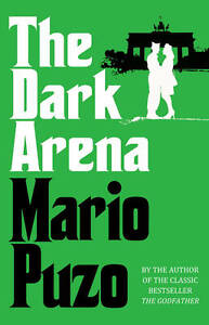 PUZO,MARIO-DARK ARENA, THE  BOOK NEW