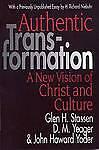 Authentic Transformation by Stassen, Glen H. -Paperback